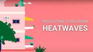 How we can protect cities from heatwaves